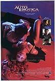 Red Shoe Diaries 4: Auto Erotica Affiche du film Poster Movie Le rouge chausse journaux 4: Écrits d'automobile (11 x 17 In - 28cm x 44cm) Style A