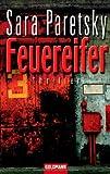 Feuereifer: Thriller - Sara Paretsky