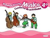 Música 4º Primaria. Proyecto Armonía. Cuaderno de actividades - 9788444174310