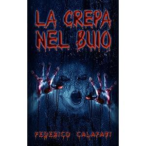 La crepa nel buio ( Libri horror italiani, romanzi