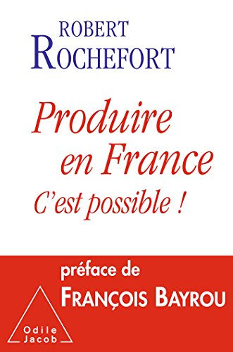 Produire en France, c'est possible !