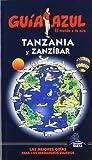 Guía Azul Tanzania y Zanzibar (Guias Azules)
