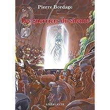 Les Guerriers du silence: Les Guerriers du silence, T1 (Bibliothèque de l'évasion)