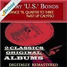 Dance 'Til Quarter to Three Twist Up Calypso (2 Classics Original Albums - Digitally Remastered)