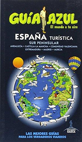 ESPAÑA TURÍSTICA SUR (GUÍA AZUL)