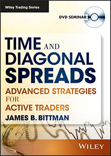 Time & Diagonal Spreads: Advanced Strategies for Active Traders (Wiley Trading Video) Diagonal Video