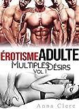 Lire le livre Érotisme Adulte: Multiples Désirs gratuit