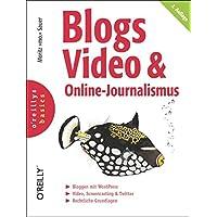 Blogs, Video & Online-Journalismus