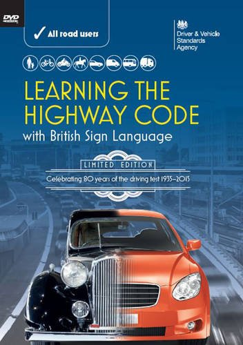 Learning the highway code with British sign language (the official DVSA DVD Pack)