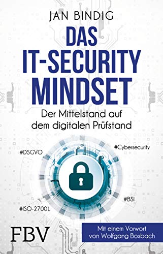 Das IT-Security-Mindset: Der Mittelstand auf dem digitalen Prüfstand - Security-lösungen