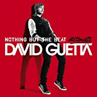 Nothing But the Beat Ultimate [Explicit]