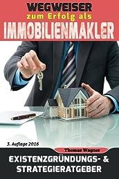 Wegweiser zum Erfolg als Immobilienmakler: Existenzgründungs- & Strategieratgeber