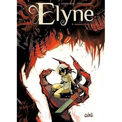 Elyne T03 Ennemis intimes