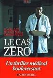 """Afficher """"Le cas zéro"""""""