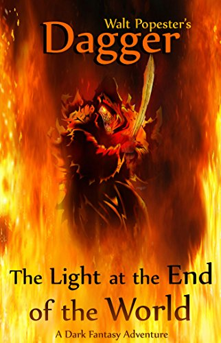 Dagger - The Light at the End of the World - A Dark Fantasy Adventure