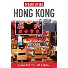 Insight Guides: Hong Kong City Guide (Insight City Guides)