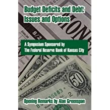 Budget Deficits and Debt: Issues and Options by Federal Reserve Bank of Kansas City (2004-07-26)