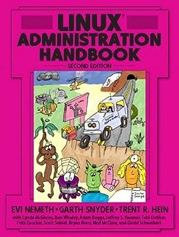 Linux Administration Handbook by [Nemeth, Evi, Snyder, Garth, Hein, Trent R.]