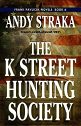 The K Street Hunting Society (Frank Pavlicek Book 6) (English Edition)