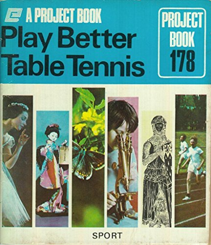 Play better table tennis