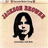 Jackson Browne: Saturate Before Using (Remastered)