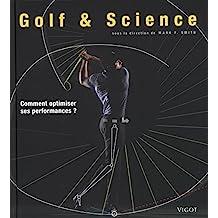 Golf & Science : Comment optimiser ses performances ?
