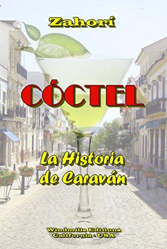 CÓCTEL- La Historia de Caraván (WIE nº 302) por Zahorí