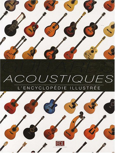 guitares-acoustiques-lencyclopedie-illustree