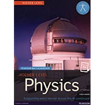 Pearson Baccalaureate Physics Higher Level Print and eBook Bundle for the IB Diploma (Pearson International Baccalaureate Diploma: International E)