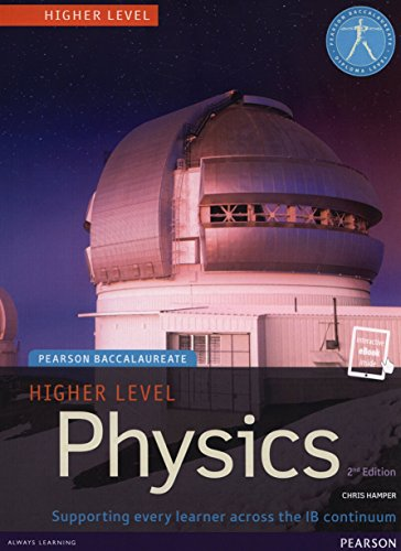Pearson Baccalaureate Physics Higher Level 2nd edition print and ebook bundle for the IB Diploma (Pearson International Baccalaureate Diploma: International E)