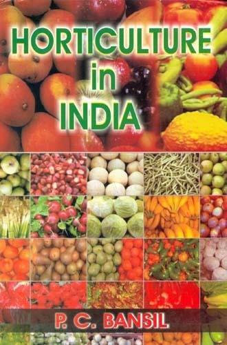 Horticulture in India par Bansil
