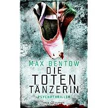 Die Totentänzerin: Ein Fall für Nils Trojan 3 - Psychothriller (Kommissar Nils Trojan)