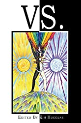 Vs.: A Collection of Essays on Duality and Conflict in Magick, Mythology and Paganism (English Edition)
