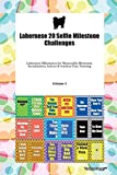Labernese 20 Selfie Milestone Challenges Labernese Milestones for Memorable Moments, Socialization, Indoor & Outdoor Fun, Training Volume 3