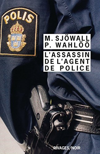 L'assassin de l'agent de police - Maj Sjöwall & Per Wahlöö