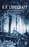 Les montagnes hallucinées par Lovecraft