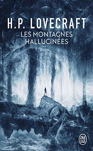 Les montagnes hallucinées par H. P. Lovecraft