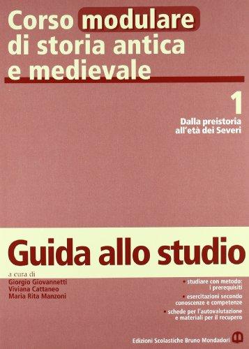 Corso modulare di storia antica e medievale. Per il biennio: 1