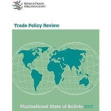 Examen de Las Políticas Comerciales 2017: Bolivia