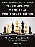 #4: The Complete Manual of Positional Chess: The Russian Chess School 2.0 - Opening and Middlegame