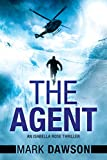 The Agent (An Isabella Rose Thriller Book 3)