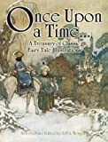 Once Upon a Time...: A Treasury of Classic Fairy Tale Illustrations (Dover Fine Art, History of Art)