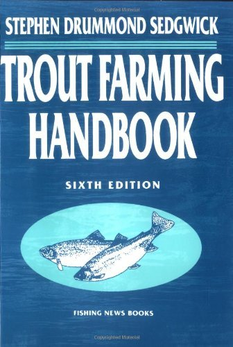 Trout Farming Handbook (Fishing News Books) by Stephen Drummond Sedgwick (1995-07-20)