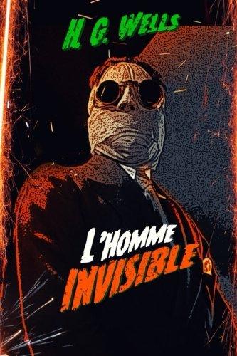 L'Homme Invisible par H. G. Wells