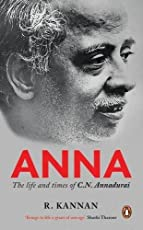 Anna: The Life and Times of C.N. Annadurai