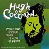 Songtexte von Hugh Coltman - Stories From the Safe House