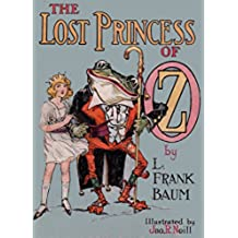 The Lost Princess of Oz: (non illustrated) (English Edition)