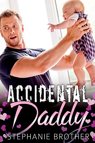Accidental Daddy (The Single Brothers Book 3)