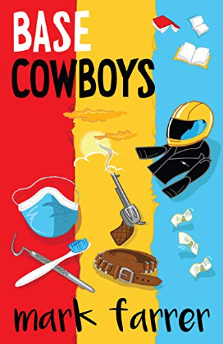Base Cowboys by [Farrer, Mark]