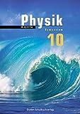 Duden Physik - Gymnasium Bayern: 10. Schuljahr - Schülerbuch